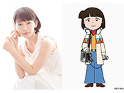 広瀬アリス、三浦翔平、吉岡里帆がまる子と夢の共演!10週連続ゲスト声優まつりがクライマックス!